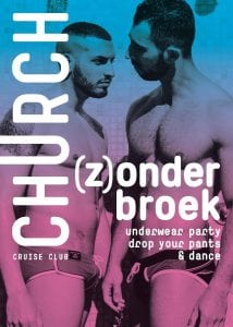 Zonderbroek Gay Underwear Cruising Party Amsterdam Club Church