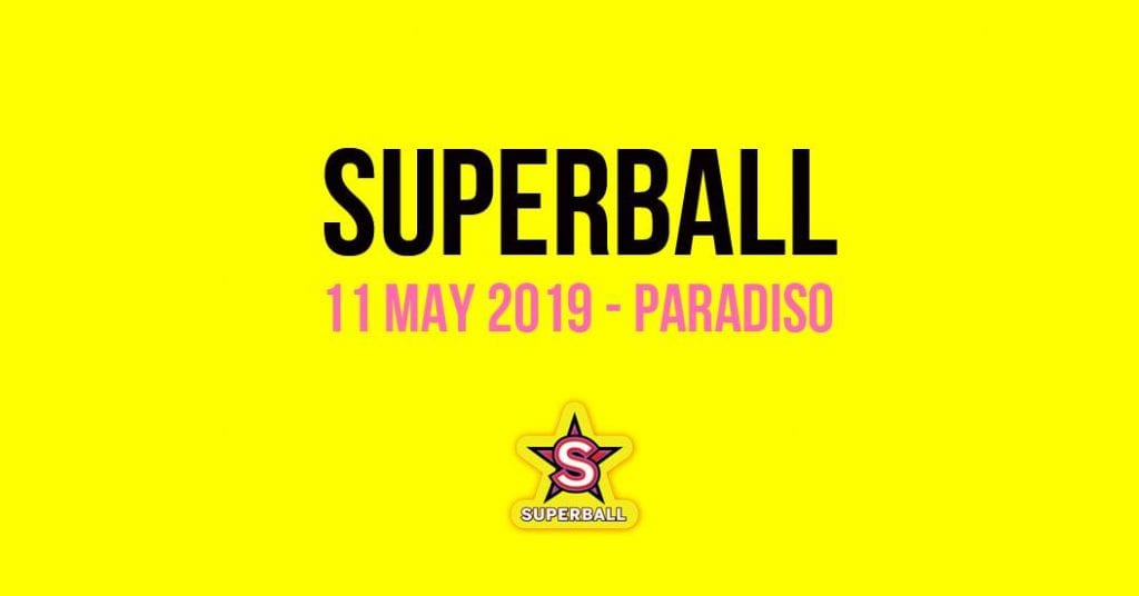 Superball Drag Dance Party Paradiso Amsterdam