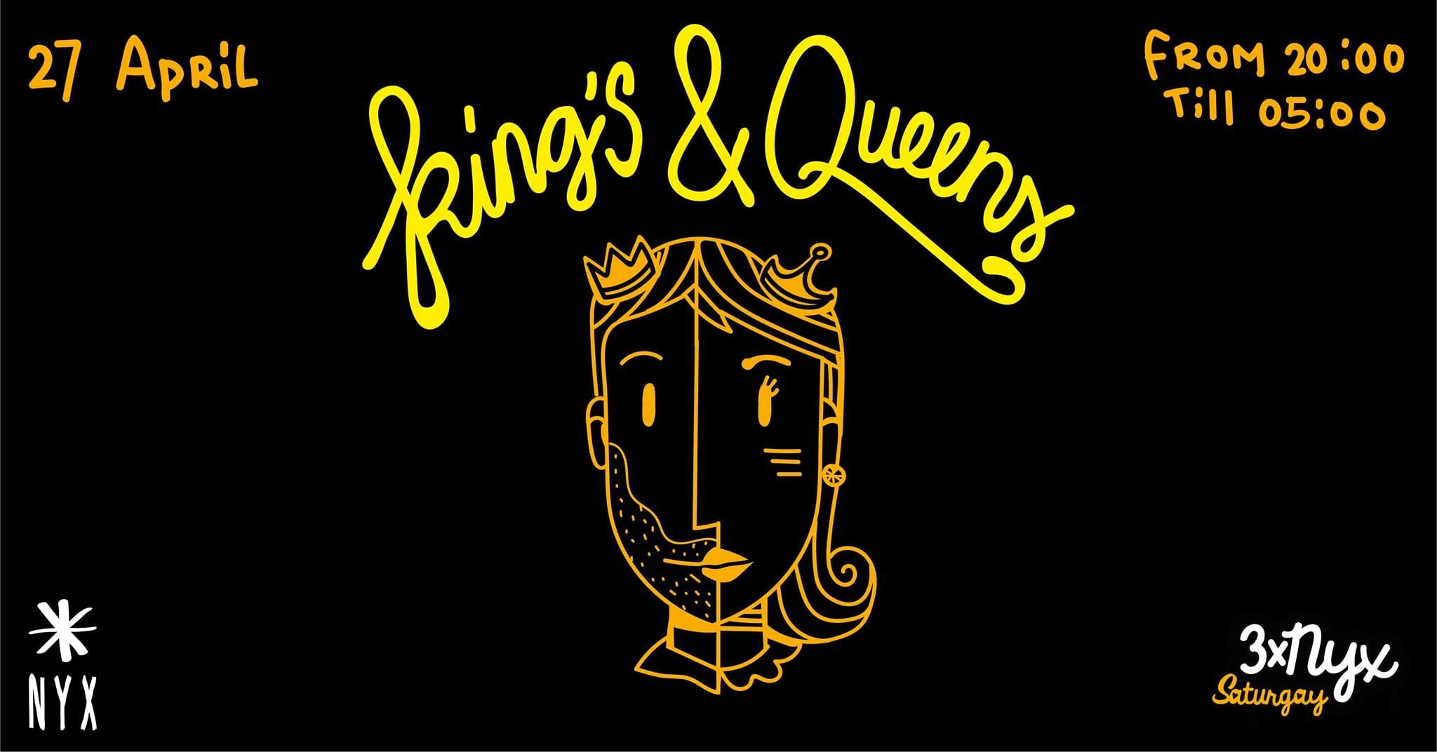 3x NYX presents Kings & Queens (Kingsday) Gay Dance Party Amsterdam