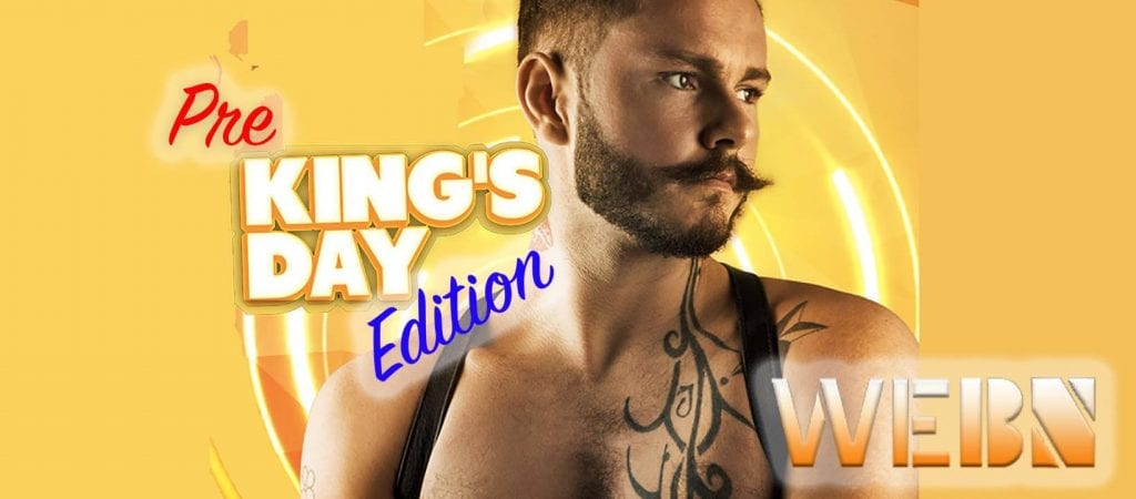 WeBN - The Pre King's Day Edition
