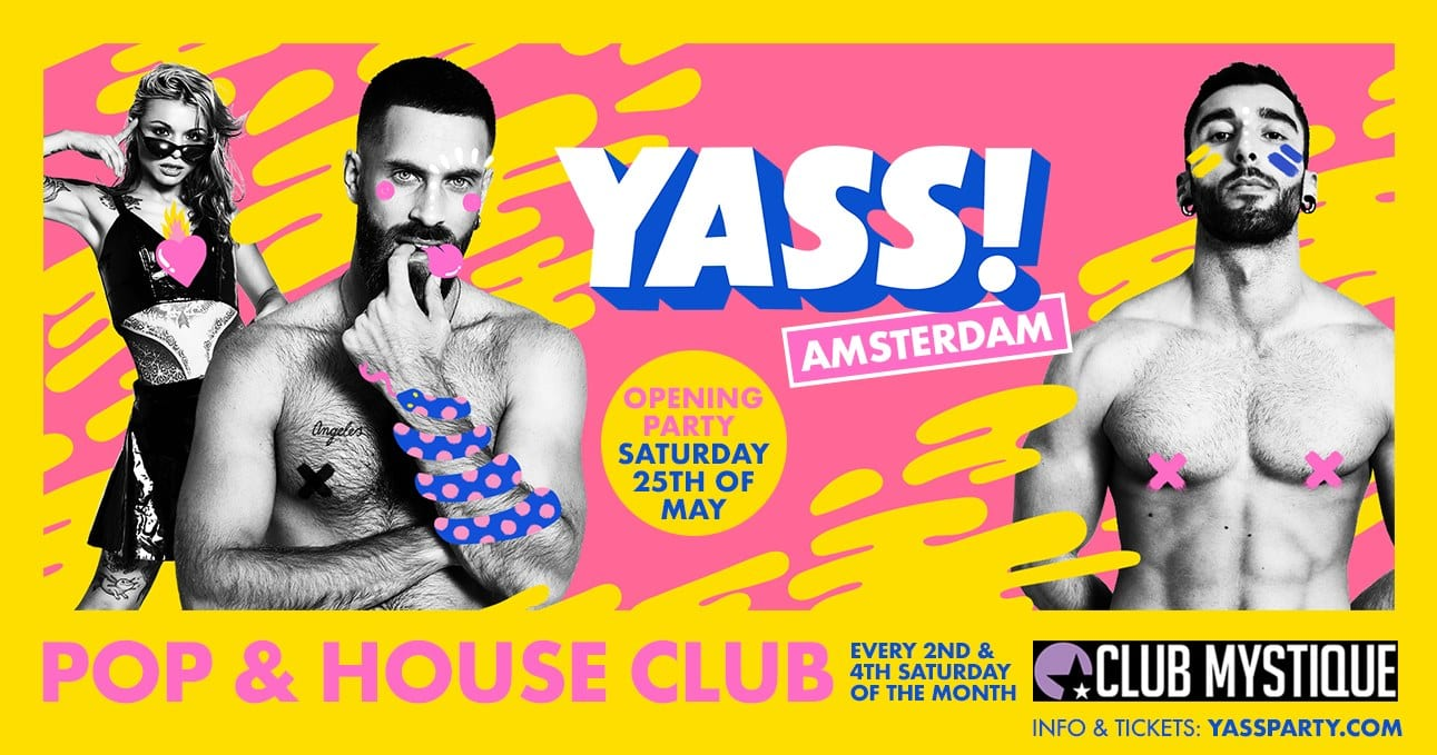 YASS! Party Amsterdam - Opening Party - Gay Dance Party